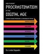 BeatProcrastinationInTheDigitalAge